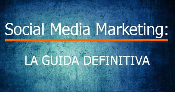 guida definitiva social media marketer di successo