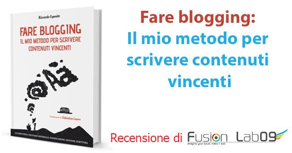 """Recensione ebook """"Fare blogging: Il mio metodo per scrivere contenuti vincenti"""""""