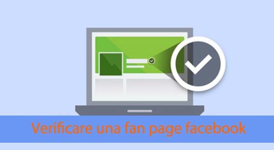 La guida definitiva su come verificare una fan page facebook: 2 procedimenti