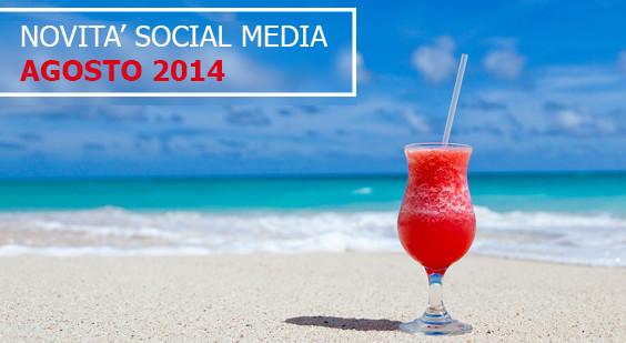 le 10 novità di agosto sui social media che forse ti sei perso